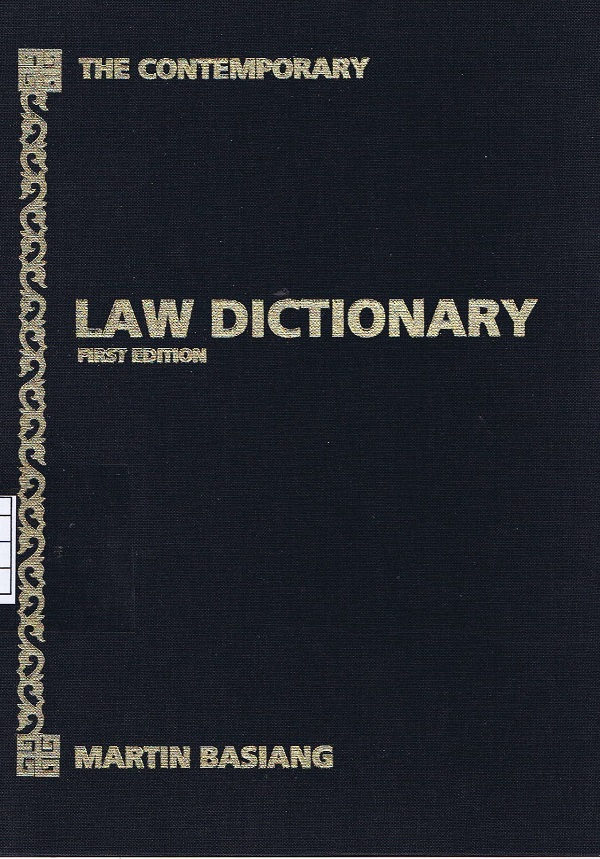 THE CONTENMPORARY LAW DICTIONARY FIRST EDITION